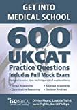 Book - Get into Medical School - 600 UKCAT Practice Questions. Includes Full Mock Exam, comprehensive tips, techniques and explanations.