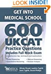 Get into Medical School - 600 UKCAT P...