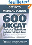 Get into Medical School: 600 UKCAT Pr...