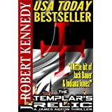 The Templar's Relic (A James Acton Thriller, Book #4)by J. Robert Kennedy