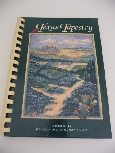 Texas Tapestry by Houston Junior Woman's Club