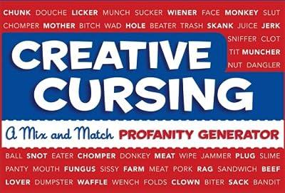 Creative Cursing: A Mix 'n' Match Profanity Generator