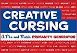 Creative Cursing: A Mix n Match Profanity Generator