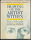 Drawing on the Artist Within (0004121759) by BETTY EDWARDS