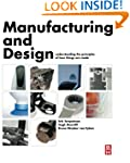 Manufacturing and Design: Understandi...