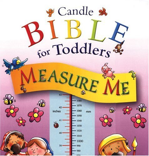 Measure Me (Candle Bible for Toddlers), JULIET DAVID