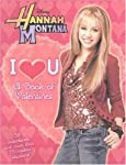 Hanna Montana Be Mine A Book of Rockin Valentines
