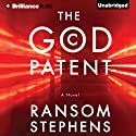 The God Patent (       UNABRIDGED) by Ransom Stephens Narrated by Luke Daniels