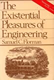 The Existential Pleasures of Engineering (0312275463) by Samuel C. Florman