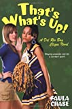 That's What's Up!: A Del Rio Bay Clique Novel