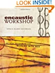 Encaustic Workshop: Artistic Techniqu...