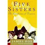 Five Sisters: The Langhornes  of Virginia ~ James Fox