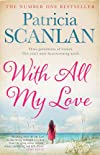 With All My Love: A Novel
