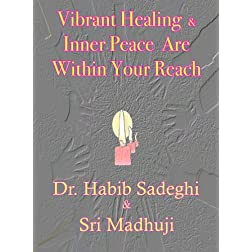 Vibrant Healing & Inner Peace Are Within Your Reach