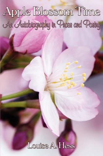 Apple Blossom Time: An Autobiography in Prose and Poetry