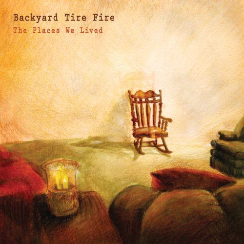 Backyard Tire Fire/Backyard Tire Fire (2008)