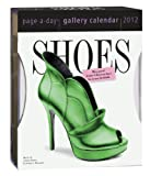 Shoes 2012 Gallery Calendar (Page a Day Gallery Calendar)