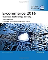 eCommerce 2016: Business, Technology, Society, 12th Edition Front Cover