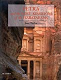 img - for Petra and the Lost Kingdom of the Nabataeans book / textbook / text book