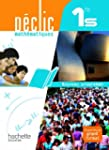 D�clic Math�matiques 1re S - Livre �l...