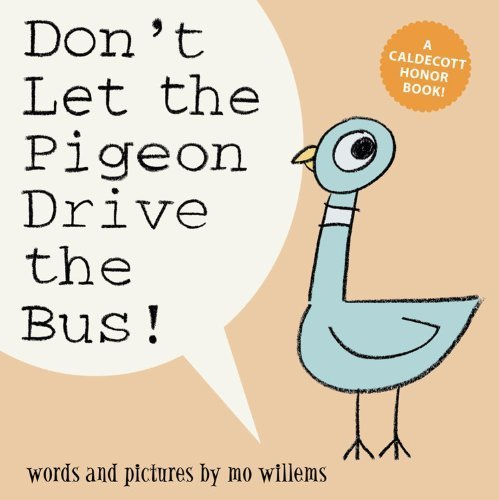 Don't Let the Pigeon Drive the Bus! (Big Book Edition) (Pigeon Series) by Willems, Mo (unknown Edition) [Paperback(2012)]