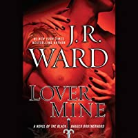 Lover Mine: Black Dagger Brotherhood, Book 8 (       UNABRIDGED) by J.R. Ward Narrated by Jim Frangione