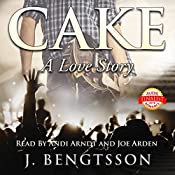 Cake: A Love Story   [J. Bengtsson]