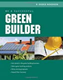 img - for Be a Successful Green Builder book / textbook / text book