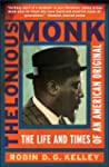 Thelonious Monk: The Life and Times o...