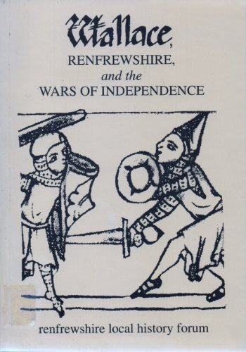 wallace-renfrewshire-and-the-wars-of-independence