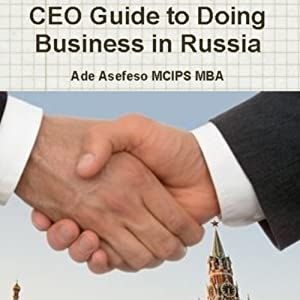 CEO Guide to Doing Business in Russia Audiobook