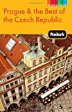 Fodor Travel Publications Fodor's Prague & the Best of the Czech Republic, 1st Edition