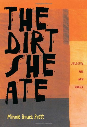 The Dirt She Ate: Selected And New Poems (Pitt Poetry Series)