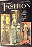 Fashion: From Ancient Egypt to the Present Day