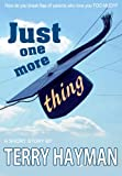 img - for Just One More Thing book / textbook / text book