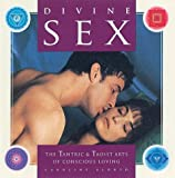 img - for Divine Sex: The Tantric & Taoist Arts of Conscious Loving by Caroline Aldred (2004-03-03) book / textbook / text book