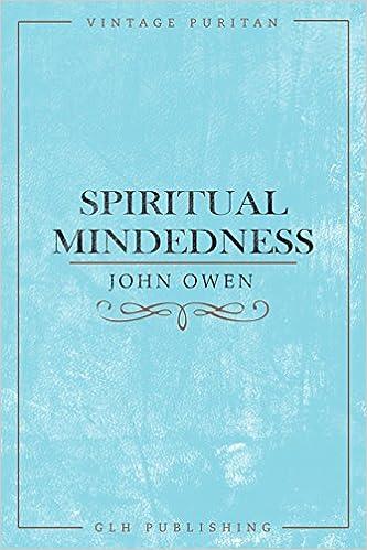 Spiritual-Mindedness