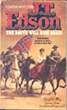 South Will Rise Again (0425044912) by Edson, J. T.