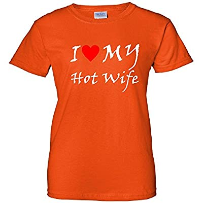 I Heart My Hot Wife Women's T-Shirt