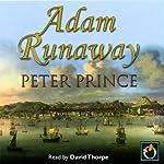 Adam Runaway | Peter Prince