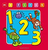 My First 123 Board Book: Bright, and Colorful First Topics Make Learning Easy and Fun. for Ages 0-3. (Award My First Topics Books)