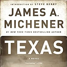 Texas: A Novel (       UNABRIDGED) by James A. Michener Narrated by Larry McKeever