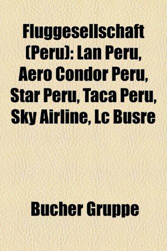 fluggesellschaft-peru-lan-peru-aero-condor-peru-star-peru-taca-peru-sky-airline-lc-busre