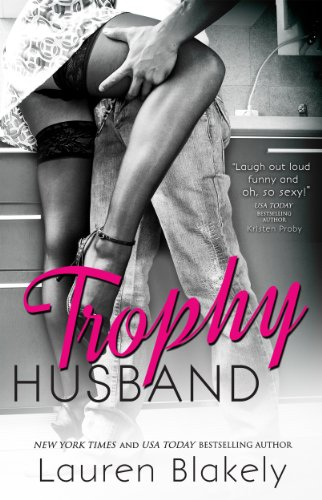 Trophy Husband by Lauren Blakely