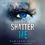 Shatter Me | Tahereh Mafi