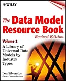 The Data Model Resource Book, Vol. 2: A Library of Data Models for Specific Industries