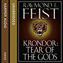 Krondor: Tear of the Gods: The Riftwar Legacy, Book 3 Audiobook by Raymond E. Feist Narrated by Peter Joyce