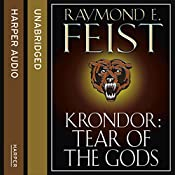 Krondor: Tear of the Gods: The Riftwar Legacy, Book 3 | Raymond E. Feist
