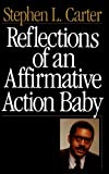 Reflections Of An Affirmative Action Baby (0465068693) by Carter, Stephen L.