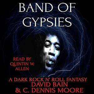 Band of Gypsies: A Dark Rock n' Roll Fantasy Audiobook